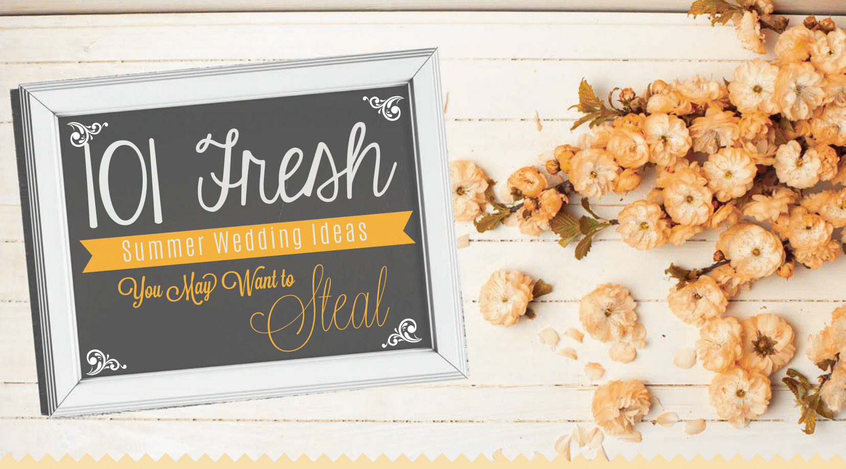 101 Fresh Summer Wedding Ideas You May Want to Steal